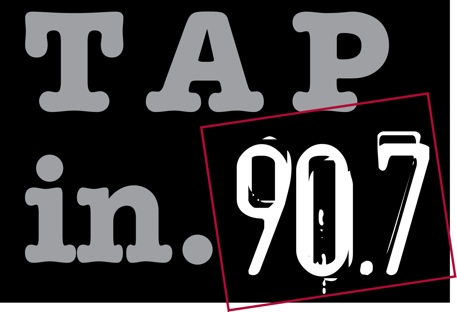 TAP IN to 90.7!