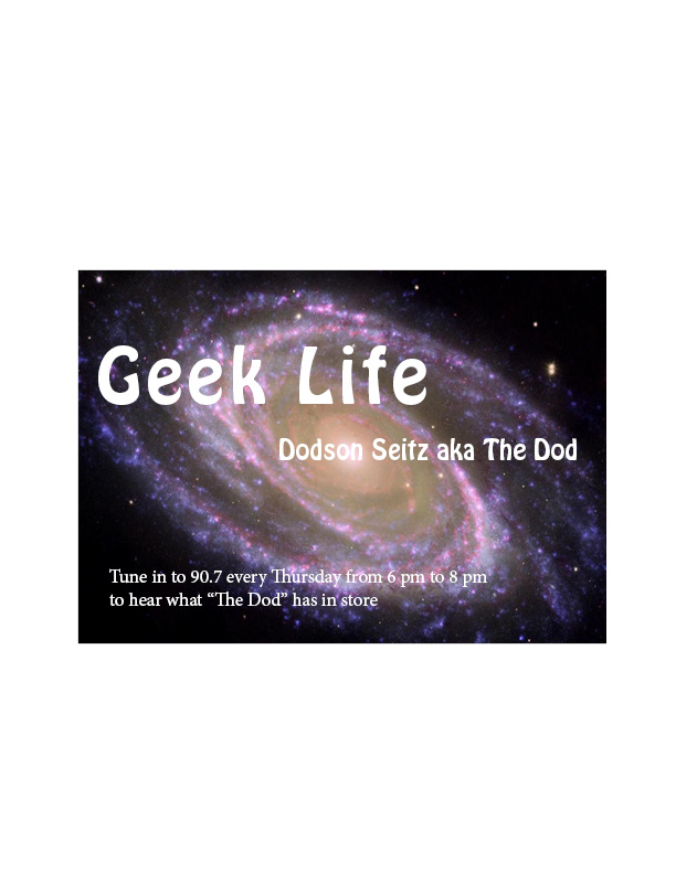 "Geek Life: Meet ""The Dod"""