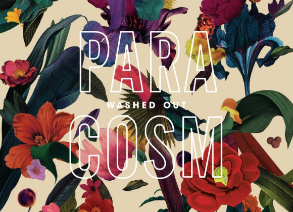 Washed Out Provides Transcendental Escape with Paracosm