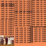 Everything You Need to Know About The Life of Pablo by Kanye West