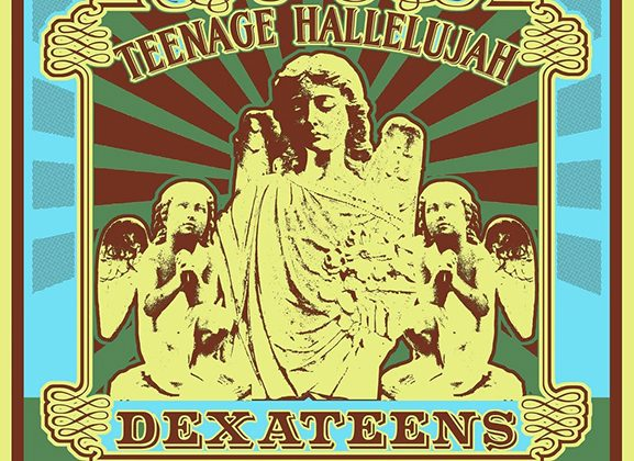 "The Dexateens Emerge with New Record, ""Teenage Hallelujah"""