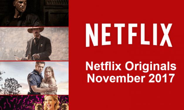 NEW ON NETFLIX: NOVEMBER 2017