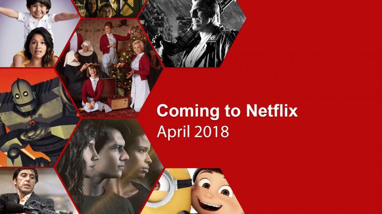New on Netflix: April 2018