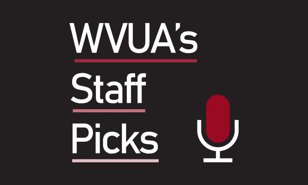 WVUA's Staff Picks (Feb. 9)