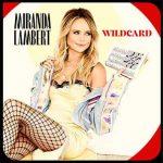 """Country, rock and soul: Miranda Lambert's """"Wildcard"""""""
