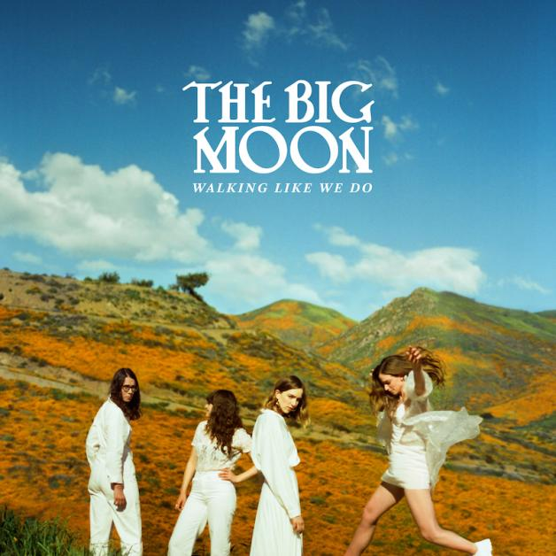 """The Big Moon's """"Walking Like We Do"""" Review"""